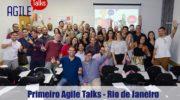 1º Agile Talks no Rio de Janeiro 3